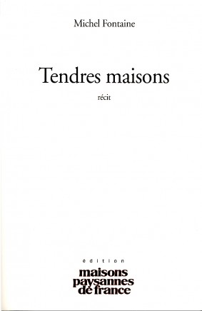 Tendres Maisons