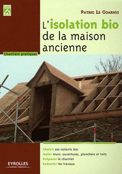 L isolation bio de la maison ancienne maisons paysannes for Conseil isolation maison ancienne