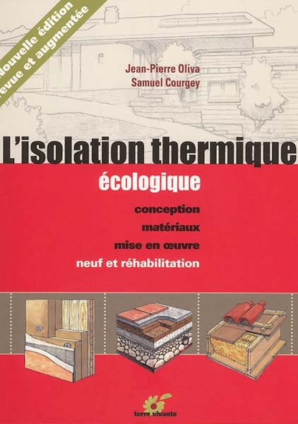 l isolation thermique cologique maisons paysannes de france. Black Bedroom Furniture Sets. Home Design Ideas
