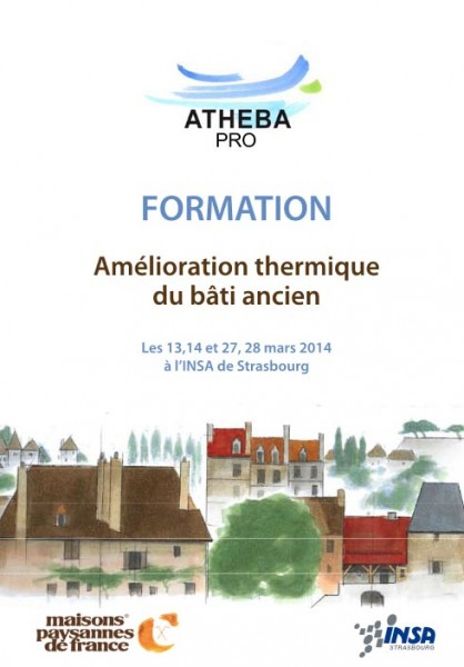 Formation Amélioration thermique du bâti ancien - les 13,14 & 27,28 mars à l'INSA de Strasbourg