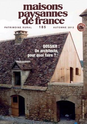 Revue n°185 de Maisons Paysannes de France, Automne 2012