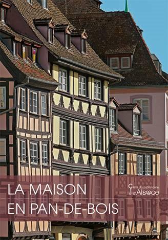 Livre La Maison en pan-de-bois en Alsace