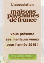 Maisons Paysannes de France vous souhaite une belle année 2016