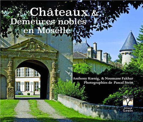 Châteaux et demeures nobles de Moselle