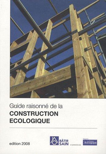 Guide raisonn de la construction cologique maisons for Guide construction maison