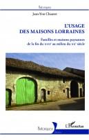 Usage des maisons Lorraines