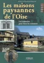 Les maisons paysannes de l'Oise