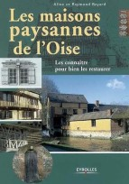 Les maisons paysannes de l'Oise