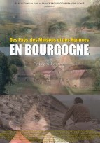 Des pays, des maisons et des hommes en Bourgogne