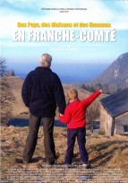 Des pays, des maisons et des hommes en Franche-Comté