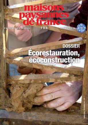 Revue Maisons Paysannes de France numéro 194 : ecoconstruction ecorestauration