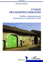 Usage des maisons Lorraines